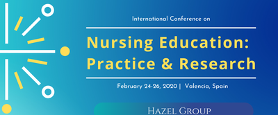 International Conference on Nursing Education: Practice & Re