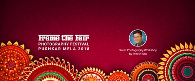 Photography Workshop by Pritesh Rao in Pushkar Mela