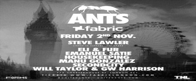 Ants with Steve Lawler, Secondcity, Eli & Fur, Emanuel Satie