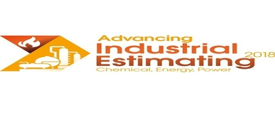 Advancing Industrial Estimating 2018 Conference Houston, TX