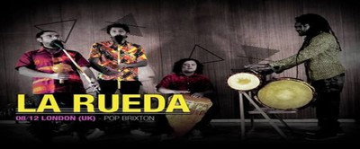 La Rueda - Afro-Colombian Music - Pop Brixton, 8th December
