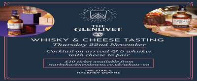 The Glenlivet Whisky & Cheese Night - Hackney Downs