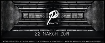 P.party by Penelope at Loft Tango - Berlin [private party]