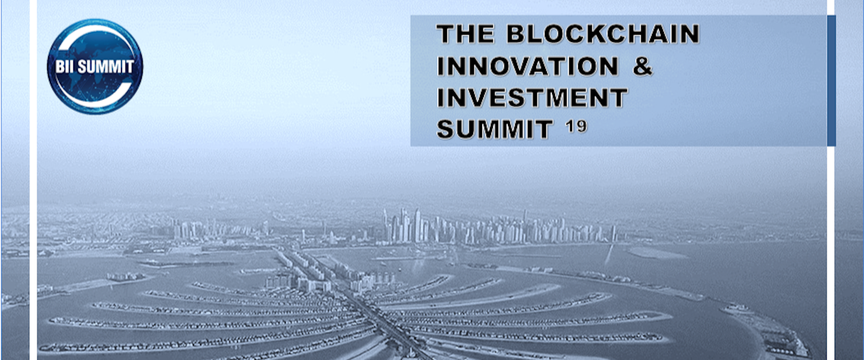 BII Summit 2019 - The Blockchain Innovation & Investment Summit