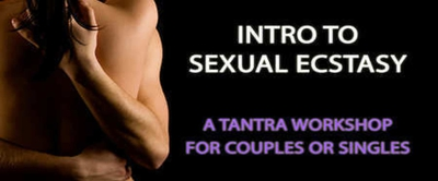 Tantra Workshop for Singles & Couples