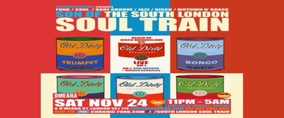 Son Of The South London Soul Train with Old Dirty Brasstards Live