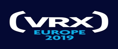 VRX Europe 2019: B2B Conference And Expo for VR, AR And Imme