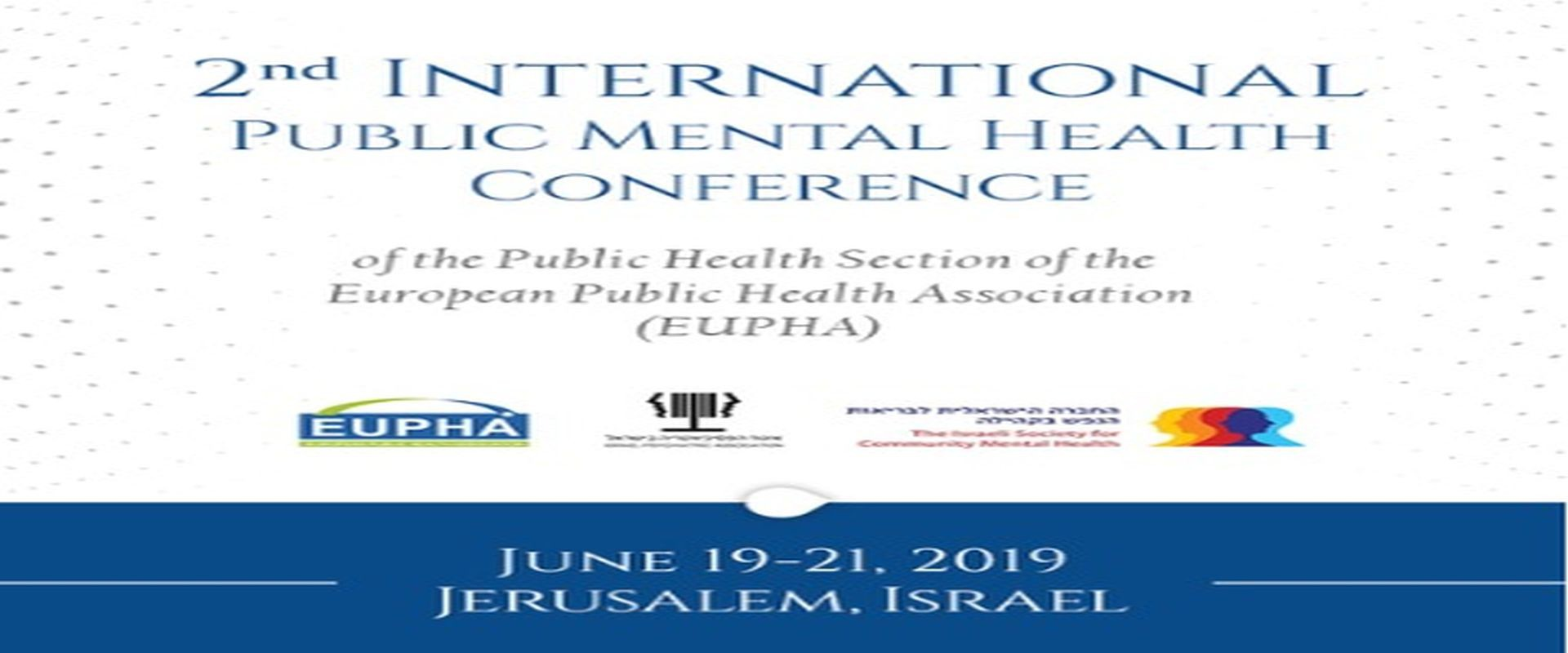 19 Jun 2019: 2nd International Public Mental Health