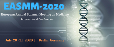 European Annual Summer Meeting on Medicine (EASMM-2020)
