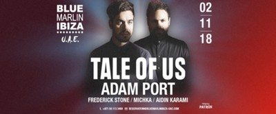 Tale Of Us & Adam Port at Blue Marlin Ibiza UAE - November 2018