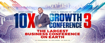 10X Growth Conference Miami 2019 - The Largest Business Conf