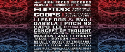 High Focus Records - Brighton w/ Fliptrix, Coops, Leaf Dog