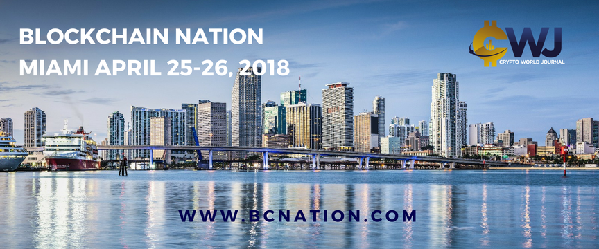 Blockchain Nation Conference Miami - The unique event to learn, collaborate, forge partnerships, and enhance the collective impact on the Blockchain community!