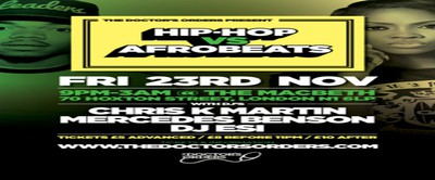 Hip-Hop vs Afrobeats @ The Macbeth, Shoreditch