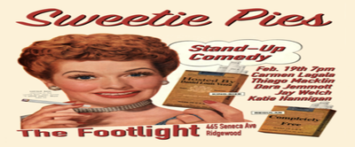 Sweetie Pies (Stand-Up at the Footlight)