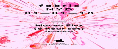 fabric NYD 2019: Maceo Plex (6 Hour Set)